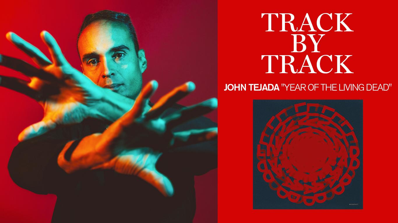 "Track by track: John Tejada publicó ""Year Of The Living Dead"" en Kompakt"