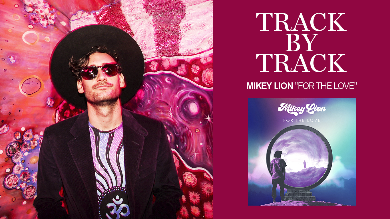 """Track by track: Mikey Lion publicó """"For The Love"""" en Desert Hearts Records"""