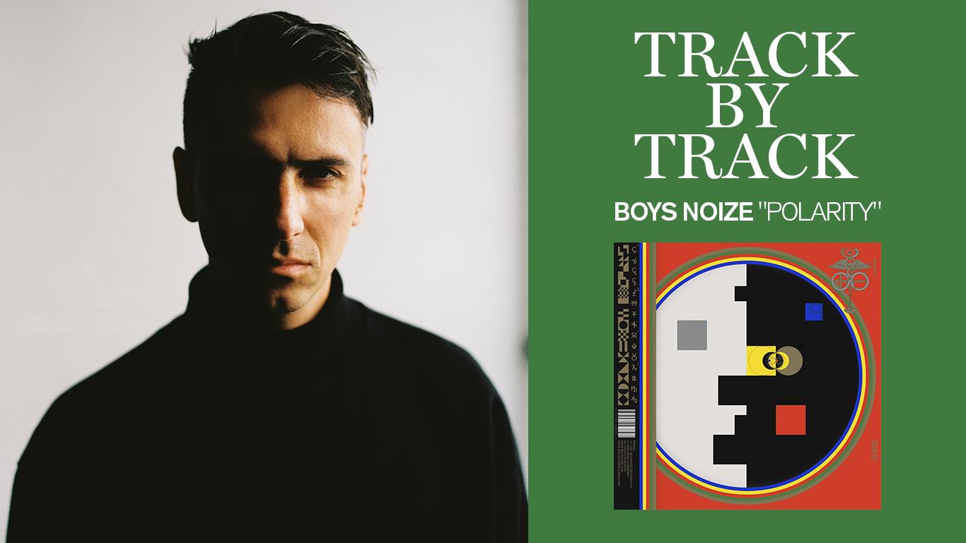 "Track by track: Boys Noize disemina su nuevo álbum ""Polarity"""